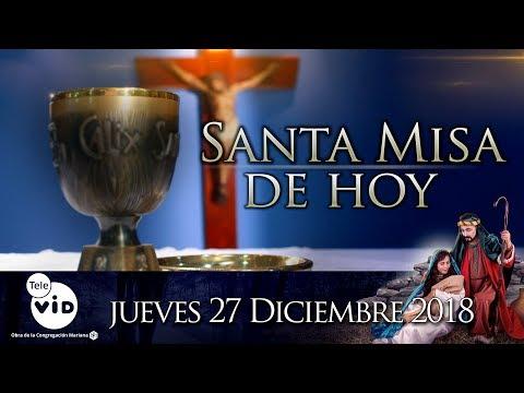 Santa misa de hoy ⛪ Jueves 27 de Diciembre de 2018, Padre Ernesto Zapata - Tele VID