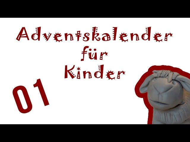 Adventskalender für Kinder - Kreativ und voller kleiner Abenteuer - 1. Dezember