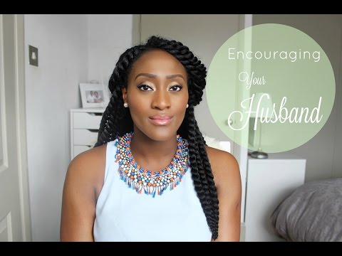 Practical ways to encourage your Husband | Heart chats