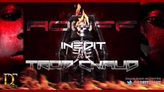 Rohff - Trop chaud [Son Officiel]