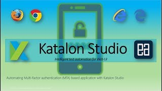 Automating Application-based MFA with Katalon Studio