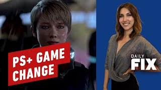 July's PlayStation Plus Game Change - IGN Daily Fix