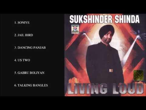 SUKSHINDER SHINDA & MANJIT PAPPU - LIVING LOUD - FULL SONGS JUKEBOX