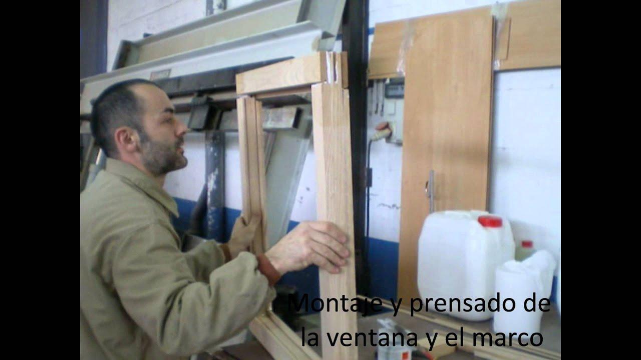 2009 10 fabricaci n de ventanas de youtube - Hacer una ventana de madera ...