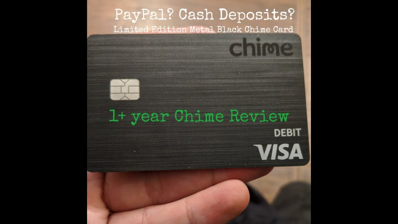Chime 1 Year Review of 100% Free, Online Banking! Paypal? Cash Deposits?  Chime Metal Card!