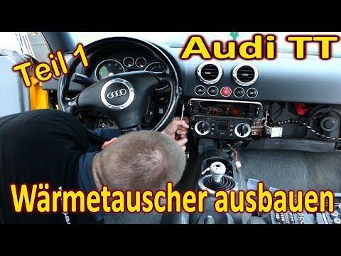 Audi TT 8N Wärmetauscher ausbauen -Teil 1-