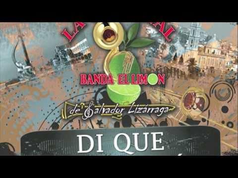 La Original Banda El Limon - Di Que Regresarás *NUEVO* 2011