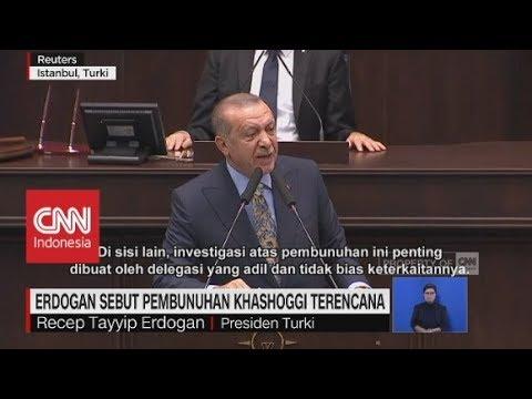Erdogan Sebut Pembunuhan Khashoggi Terencana