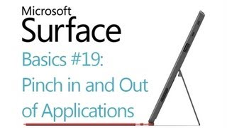 Microsoft Surface RT Tips - Basics: #19 Pinch to Zoom in and out of Applications (Windows 8)