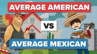 Average American vs Average Mexican - People Comparison thumbnail