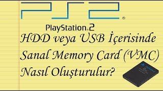 PS2 için Sanal Memory Card (VMC) Nasıl Oluşturulur?
