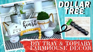 2 DOLLAR TREE RUSTIC FARMHOUSE DIY DECOR | How To Make A Table Tray & Set Of 3 Topiaries | Tutorial