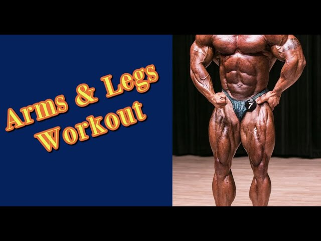 Arms & Legs Workout