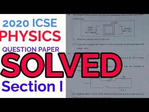 2020 ICSE PHYSICS Paper SOLVED