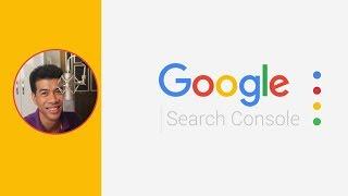 Hướng dẫn sử dụng Google Search Console (6 mẹo giúp tối ưu SEO)