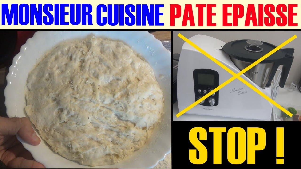 Monsieur Cuisine Silvercrest Lidl Pate Epaisse Lourde A Eviter