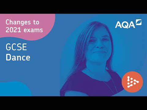 GCSE Dance: Changes To Exams For 2021