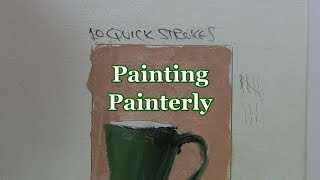 Quick Tip 153 - Painterly Painting