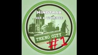 Mindtrax - Sex & Violence