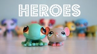 "LPS~MV ""Heroes"" (for 2,600+ subs)"