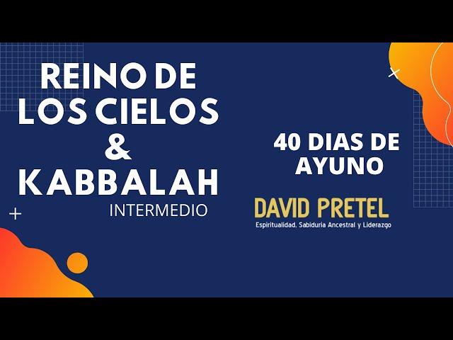 REINO DE LOS CIELOS: LOS 40 DÍAS DE AYUNO