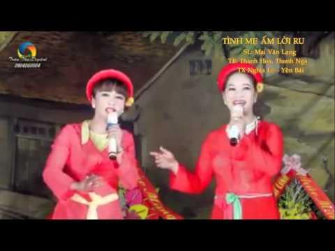 Hát chèo Đình Việt giới thiệu: TINH ME AM LOI RU