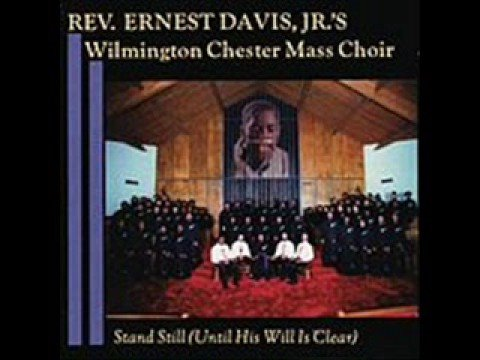 Wilmington Chester Mass Choir-Stand Still