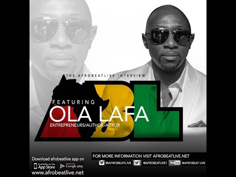 Ola Lafa  (@iamolalafa) interview at AfroBeat Live (EP#15 - ABL 2016)