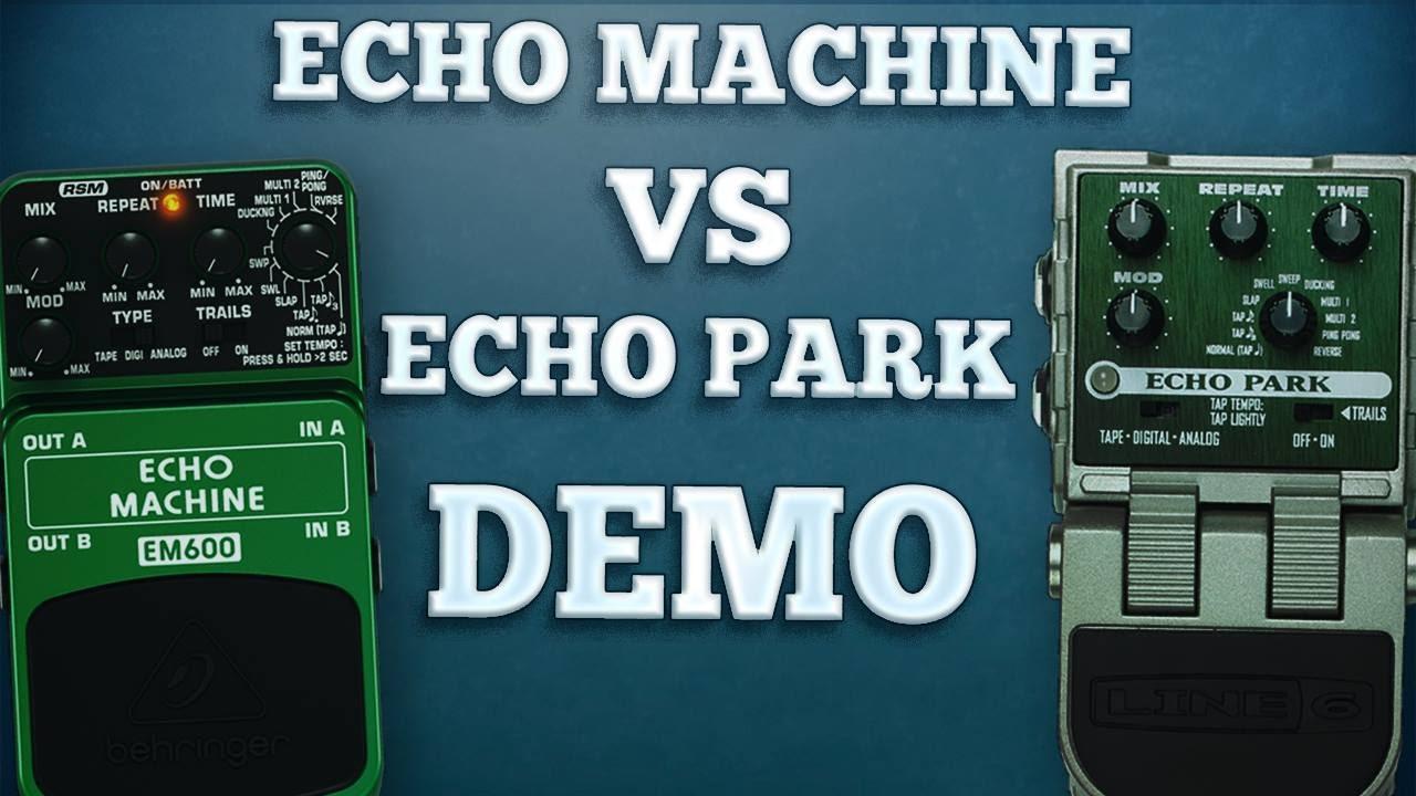 behringer em600 echo machine vs line 6 echo park comparison youtube. Black Bedroom Furniture Sets. Home Design Ideas