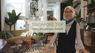 Gambar cover Singapore Trip - 1920s Shophouse Airbnb