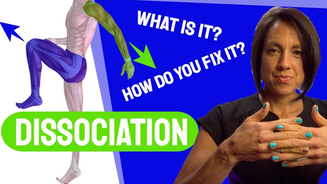 Dissociation: What is it and how to fix it