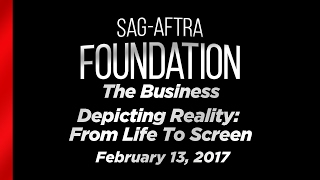 The Business: Depicting Reality: From Life to Screen