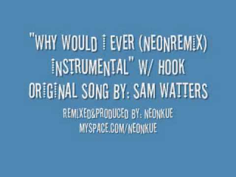 Paula DeAnda - Why Would I Ever (NeonRemix) Instrumental With/without Vocals
