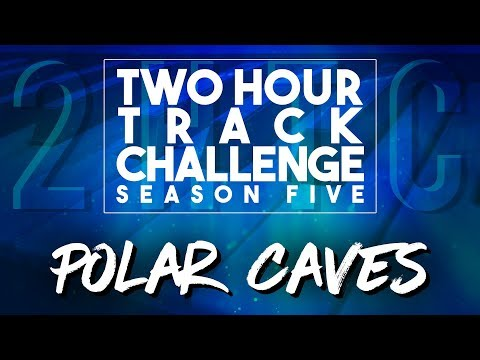 Polar Caves - Two Hour Track Challenge (2018-02-28)