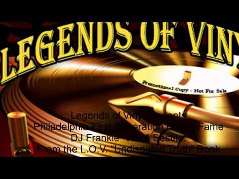 "Legends of Vinyl presents Legendary Philadelphia DJ Frankie ""Who"" Sestito Interview"