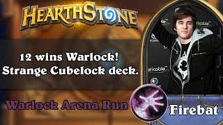 Hearthstone Arena - [Firebat] 12 wins Warlock! Strange Cubelock deck.