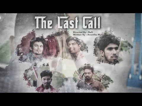 The Last Call | Malayalam Thriller Short Film 2018 | Govt. RIT Kottayam