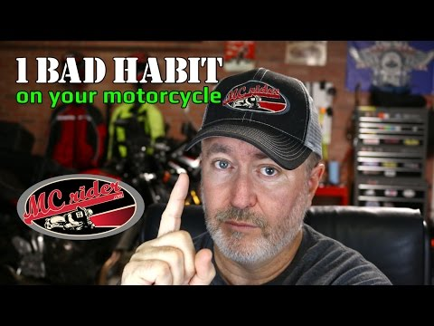 Do you have bad habits on your motorcycle? - Episode - 26 MCrider