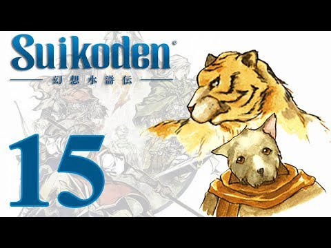 Suikoden: -15- A Force to be Reckoned With
