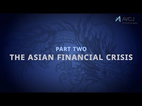 AVCJ at 30: Part Two - The Asian Financial Crisis