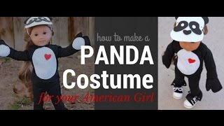 how to make a panda costume for your american girl 18 inch doll video craft