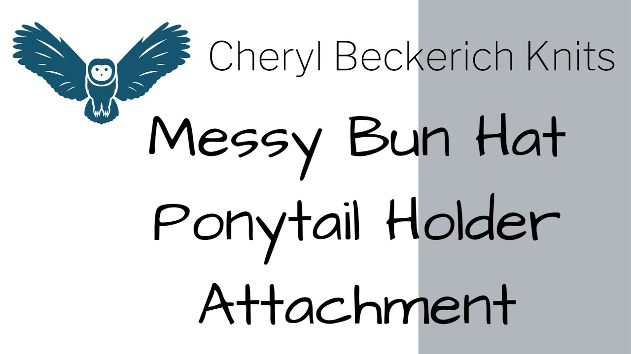 Messy Bun Hat Ponytail Holder Attachment Youtube