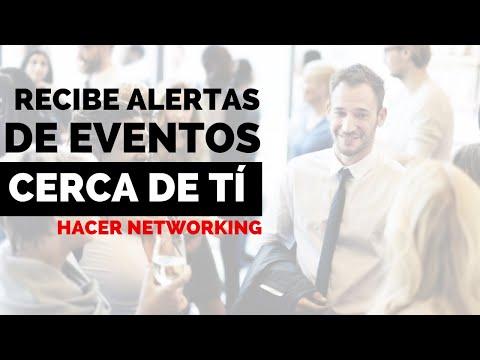 NETWORKING en EVENTOS: Cómo saber de eventos cerca de mí (DÓNDE hacer NETWORKING)