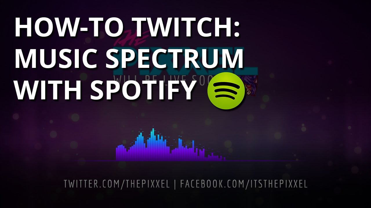 Twitch Tutorial: Music Visualization with Spotify Premium