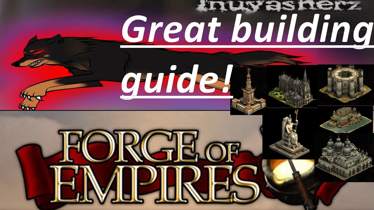 Forge Of Empires Great Buildings Guide And Review Youtube