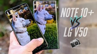 Samsung Galaxy Note 10 Plus vs LG V50 ThinQ 5G Camera Comparison