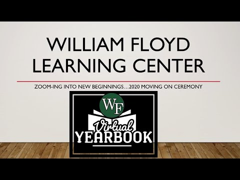 William Floyd Learning Center Virtual Moving-On Ceremony