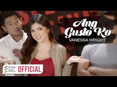Vanessa Wright - Ang Gusto Ko [Official Music Video]
