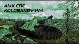 WoT Blitz   AMX CDC   1V4 Kolobanov