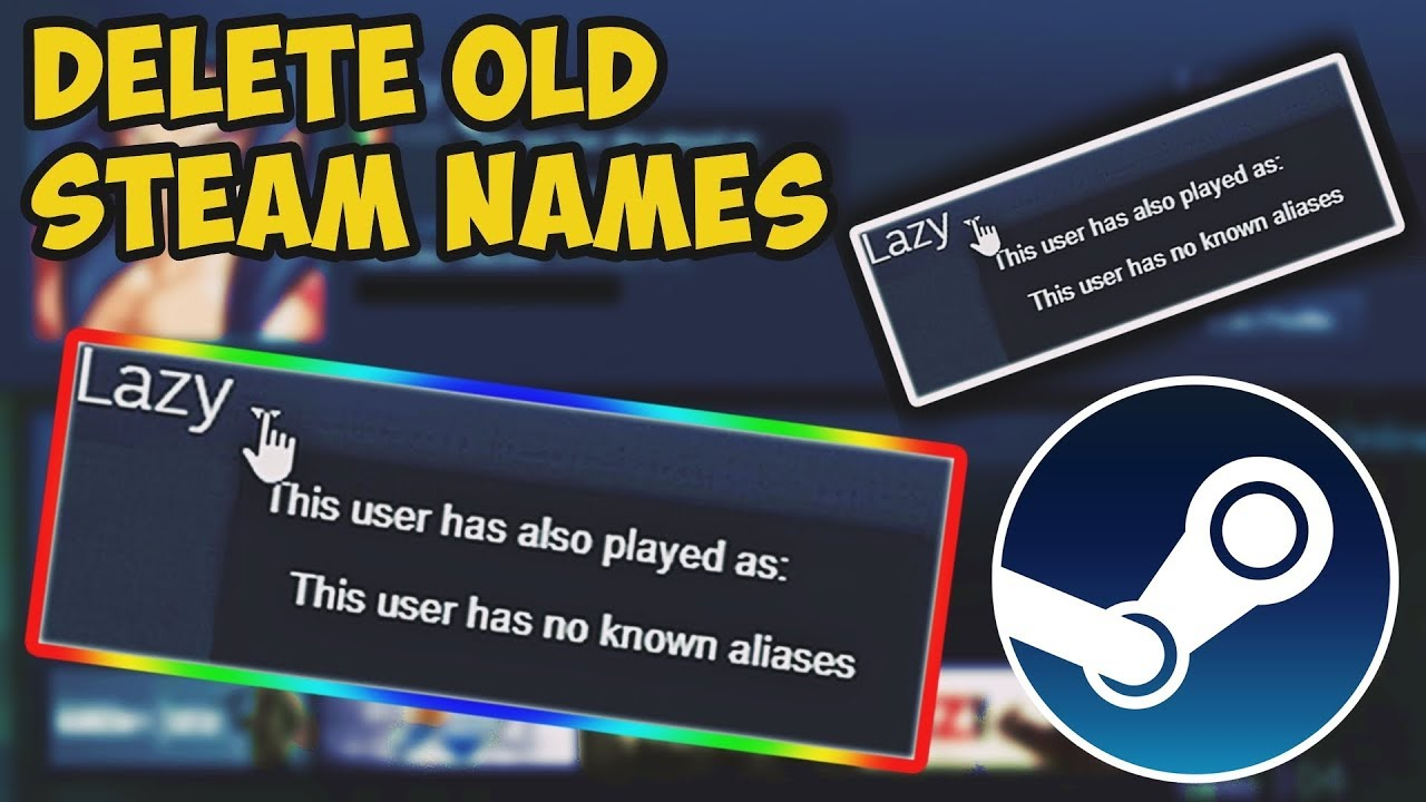 Steam delete previous names | How to delete your Steam account  2019